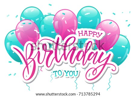 Vector illustration.Happy Birthday To You typography vector design for greeting cards and poster with balloon, confetti, cake, design template for birthday celebration.