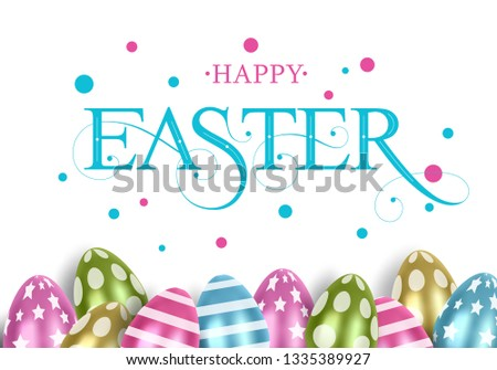 Vector illustration. Happy Easter bright design with colored Easter eggs. Happy Easter typography vector design for greeting cards and poster. Design template celebration.