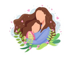 Vector illustration Happy mothers day. Beautiful mother with her cute child, Mom hugging her daughter with a lot of love. Cute little girl hugging her mother. Vector illustration in a flat style