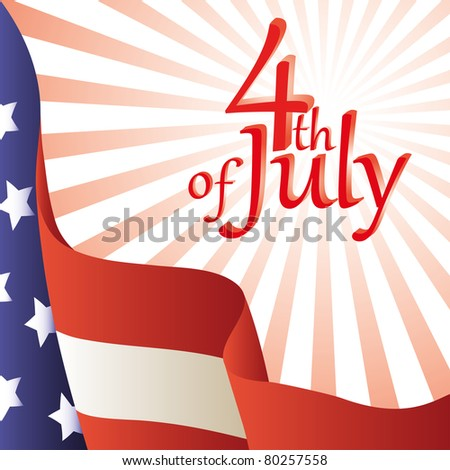 Vector illustration - Happy 4th of July. American flag. Background.