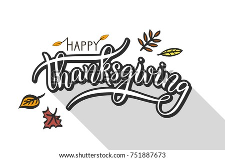 Vector illustration. Happy Thanksgiving Day typography vector design for greeting cards and poster. Lettering style for holiday. Gray shadow.