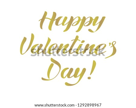 Vector illustration. Happy Valentine's day lettering gold effect. #1292898967