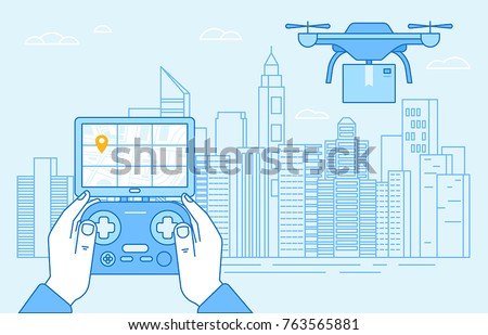 Vector illustration in flat linear style and blue colors - drone quadcopter and hands holding flight controller - new technology ad delivery concept - drone flying over city landscape with box -