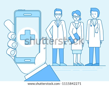 Vector illustration in linear flat style and blue colors - online and tele medicine concept -  online consultation with doctors -hand holding mobile phone with app and medical team