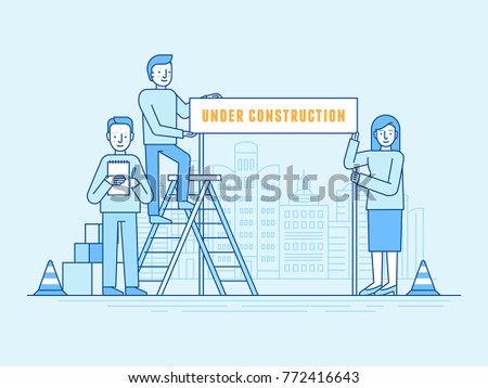 Vector illustration in trendy flat and linear style and blue colors  -  banner and infographics design template - people holding ribbon with text - under construction