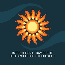 vector illustration, International Day of the Celebration of the Solstice, with the sun symbol, as a banner, poster or template.