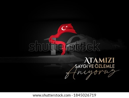 vector illustration. 10 kasim commemorative date November 10 death day Mustafa Kemal Ataturk , first president of Turkish Republic. translation Turkish. November 10, respect and remember. Stok fotoğraf ©