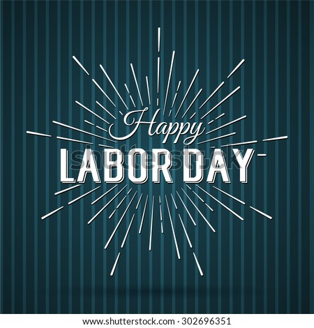 Vector Illustration Labor Day a national holiday of the United States. American Happy Labor Day design poster.