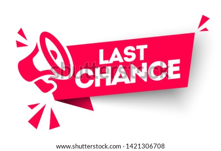 vector illustration last chance advertising sign with megaphone Stock fotó ©