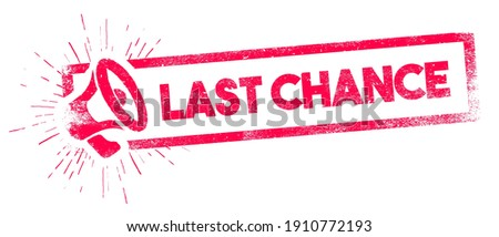 Vector Illustration Last Chance Rubber Stamp With Megaphone