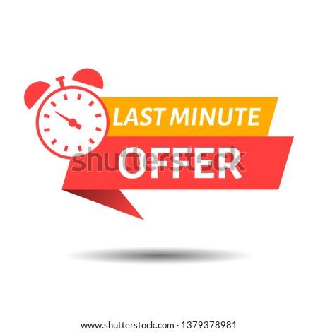 vector illustration last minute offer button sign, flat modern label, alarm clock countdown logo