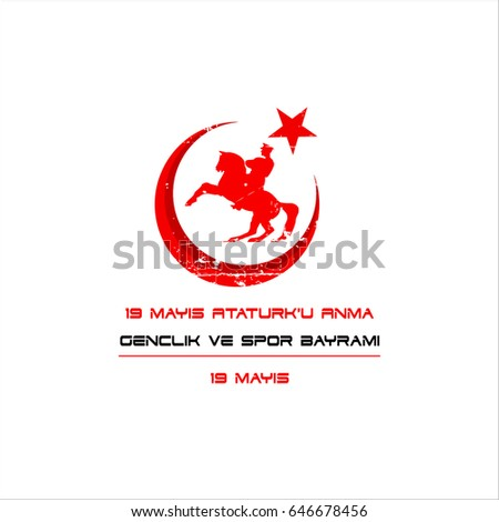 vector illustration 19 mayis Ataturk'u Anma, Genclik ve Spor Bayram, translation: 19 may Commemoration of Ataturk, Youth and Sports Day, graphic design to the Turkish holiday, children logo. #646678456