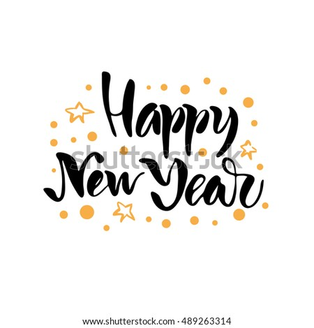 Vector illustration.New Year card. Lettering. Calligraphy. Happy new ...