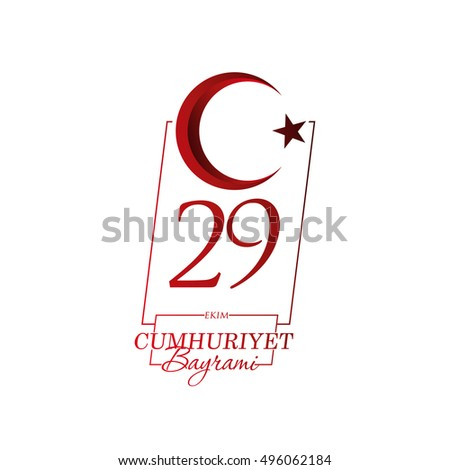 vector illustration. 29 October Cumhuriyet Bayrami. day Republic Turkey. print