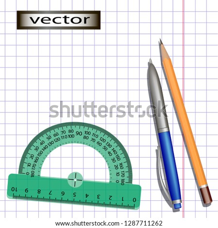 Vector illustration of a checkered sheet with a protractor and a pencil with a pen put on a piece of notebook or notebook working tools for school