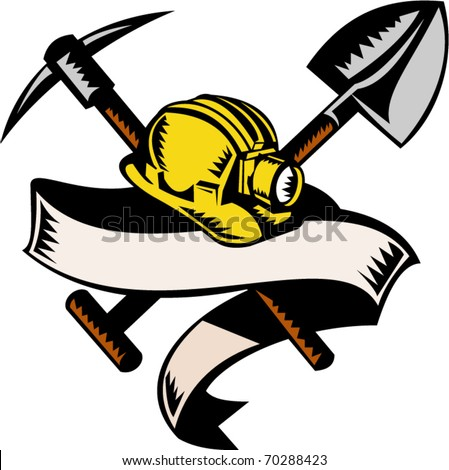 vector illustration of a coal miner hardhat hat ,shovel or spade and pickax with scroll isolated on white done in retro woodcut style - stock vector