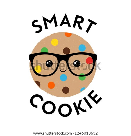 Vector illustration of a cute textured cookie biscuit with geeky glasses and a happy face. Smart Cookie. Cute food phrase.