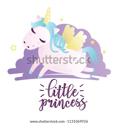 "Vector illustration of a cute unicorn. Greeting card with ""little princess"" inscription. Can be used for cards, flyers, posters, t-shirts. #1131069926"