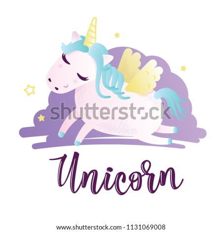 "Vector illustration of a cute unicorn. Greeting card with ""Unicorn"" inscription. Can be used for cards, flyers, posters, t-shirts. #1131069008"