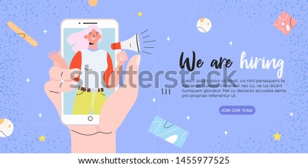 Vector illustration of a girl in smartphone shouting in loud speaker and recruiting new employees. We are hiring, job recruitment or headhunting banner, poster, flyer or landing page.