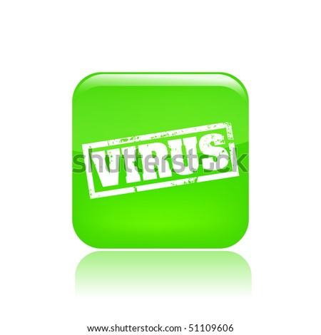 """Vector illustration of a green icon isolated in a modern style with a reflection effect depicting a grunge stamp """"virus"""""""