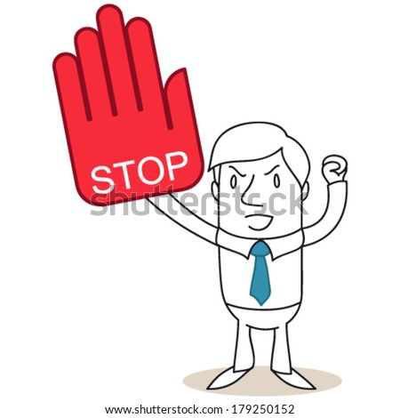 "Vector illustration of a monochrome cartoon character: Angry businessman protesting with huge red hand reading ""stop""."