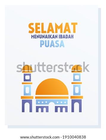 vector illustration of a mosque with the words selamat menunaikan ibadah puasa, mean happy fasting.  illustration for islam.  flat minimalist gradien design eps 10. Stock fotó ©