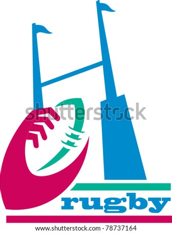 vector illustration of a rugby ball with hands holding and goal post