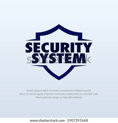 Vector illustration of a shield with the words Security System. Suitable for insurance companies, Security Service, and safety anti virus product. Security logo template.