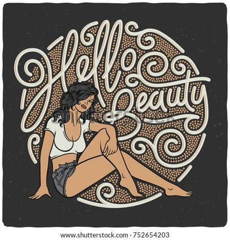 """Vector illustration of a sitting woman with lettering text quote """"Hello beauty"""""""