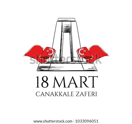 vector illustration of a turkish holiday. Memorial Day on March 18,1915 Ottomans victory Canakkale Monument .translation: victory of Canakkale happy holiday