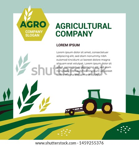 Vector illustration of agriculture with tractor, farm land, field. Logo for Agricultural company with slogan and spike of wheat. Template for banner, annual report, prints, flyer, booklet, brochure.