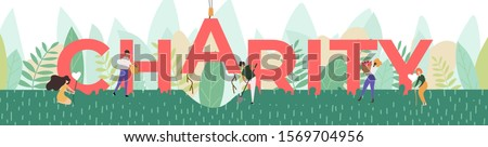 Vector Illustration of big word charity and small people. Five people, two women, and three men are planting word charity. Metaphor for charity and acts of kindness. Horizontal banner for landing page