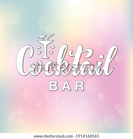 Vector illustration of cocktail bar lettering for banner, poster, signage, business card, product, menu design. Handwritten creative calligraphic text for digital use or print