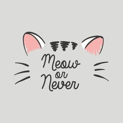Vector illustration of cute kawaii japanese cat drawn in anime style, cute card with lettering Meow or never, can be used as fashion print for t shirt, pajamas, other clothes, drawn with a tablet