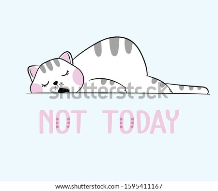 Vector illustration of cute white sleeping cat on the floor with cartoon lettering not today, lazy fat funny domestic kitten with open mouth, drawn in kawaii anime style