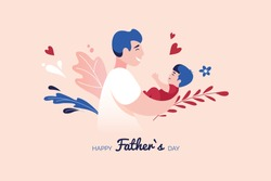 Vector Illustration Of Father Holding Baby Son In Arms. Happy Father`s Day Greeting Card.