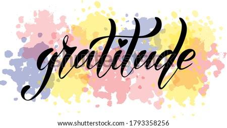 Vector illustration of Gratitude text  for logotype, t-shirt, banner, magazine, poster, decoration, postcard. Gratitude calligraphy background. Gratitude lettering. EPS 10.  Stockfoto ©