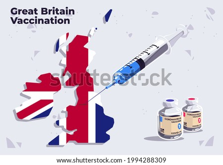 Vector illustration of Great Britain vaccination template medical syringe on the map of Great Britain with glass vials of COVID-19 vaccine, inject in Great Britain, flag of Great Britain