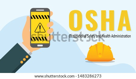 Vector illustration of hand holding a smart phone with OSHA application. OSHA stand for Occupational Safety and Health Administration