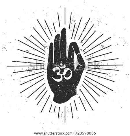 Vector illustration of hand in meditating pose Jnana or Chin mudra with Om symbol scroll and sunburst on white background with grunge texture. Buddhism, hinduism and yoga concept for print design.