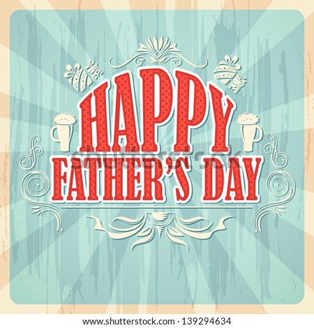 vector illustration of Happy Father\'s Day Background