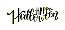 Vector illustration of Happy Halloween text for party invitation/ greeting card/ banner. Handwritten holiday calligraphy Halloween poster/ badge template. Lettering typography halloween illustration