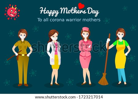 vector illustration of happy mother's day wish to all corona warriors mothers  like  doctor, nurse, policewoman, sweeper woman.