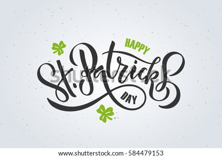 Vector illustration of Happy Saint Patrick's Day logotype.Hand sketched Irish celebration design.Beer festival lettering typography icon.Hand drawn typography badge and shamrock on textured background