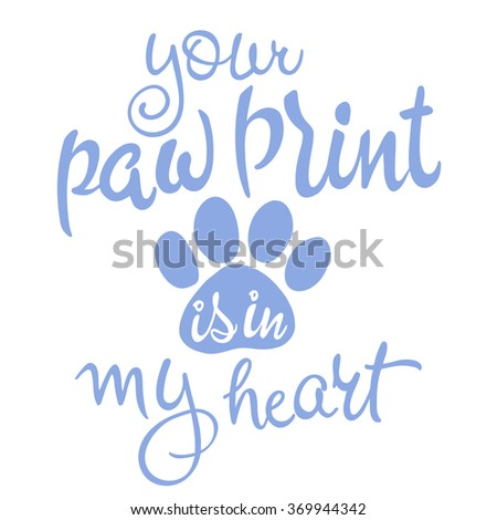 Stock Photo vector illustration of love pet lettering. Inspiration quote. Script in serenity color.