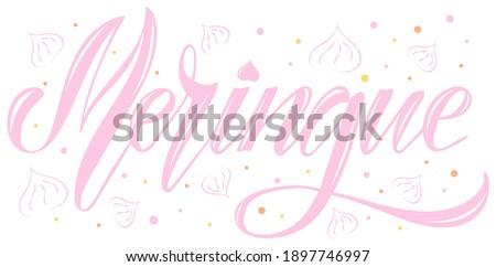 Vector illustration of Meringue text for logotype, t-shirt, banner, decoration, label, menu, restaurant. Meringue calligraphy background. Meringue ettering. EPS 10.  Foto d'archivio ©
