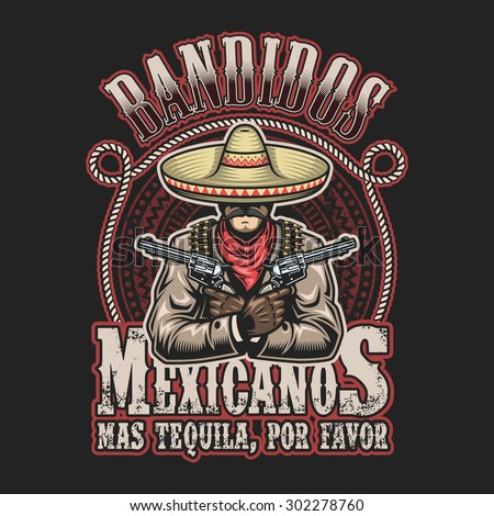 Vector illustration of mexican bandit print template. Man with a guns in hands in sombrero with text.