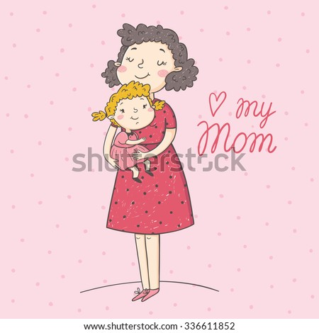 Vector illustration of mother and daughter. Mother's day greeting card. - stock vector