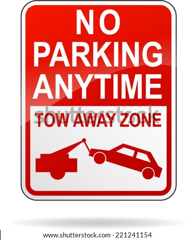 Vector illustration of no parking anytime sign on white background